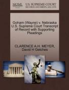 Goham (Wayne) V. Nebraska U.S. Supreme Court Transcript of Record with Supporting Pleadings