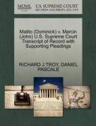 Malito (Dominick) V. Marcin (John) U.S. Supreme Court Transcript of Record with Supporting Pleadings