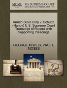 Armco Steel Corp V. Schutte (Nancy) U.S. Supreme Court Transcript of Record with Supporting Pleadings