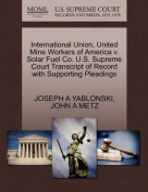 International Union, United Mine Workers of America V. Solar Fuel Co. U.S. Supreme Court Transcript of Record with Supporting Pleadings