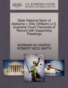 State National Bank of Alabama V. Ellis (William) U.S. Supreme Court Transcript of Record with Supporting Pleadings