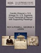 Carollo (Grayce) V. S.S. Kresge Co. U.S. Supreme Court Transcript of Record with Supporting Pleadings