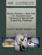 Moore (Hutson) V. New York U.S. Supreme Court Transcript of Record with Supporting Pleadings
