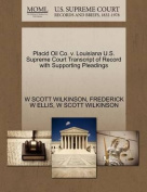Placid Oil Co. V. Louisiana U.S. Supreme Court Transcript of Record with Supporting Pleadings