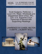 Scott Hudgens, Petitioner, V. Local 315, Retail, Wholesale and Department Store Union, AFL-CIO. U.S. Supreme Court Transcript of Record with Supporting Pleadings