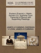 Poulson (Francis) V. Walsh-Groves U.S. Supreme Court Transcript of Record with Supporting Pleadings