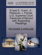 Ernest E. Cueni, JR., Petitioner, V. Florida. U.S. Supreme Court Transcript of Record with Supporting Pleadings