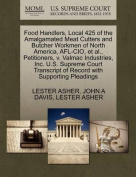 Food Handlers, Local 425 of the Amalgamated Meat Cutters and Butcher Workmen of North America, AFL-CIO, et al., Petitioners, V. Valmac Industries, Inc. U.S. Supreme Court Transcript of Record with Supporting Pleadings