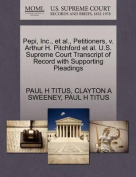 Pepi, Inc., et al., Petitioners, V. Arthur H. Pitchford et al. U.S. Supreme Court Transcript of Record with Supporting Pleadings