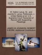 W. Dalton Larue, Sr., and Juanita S. Larue, Petitioners, V. United States et al. U.S. Supreme Court Transcript of Record with Supporting Pleadings