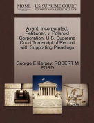 Avant, Incorporated, Petitioner, V. Polaroid Corporation. U.S. Supreme Court Transcript of Record with Supporting Pleadings