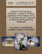 Carbon Fuel Company, Petitioner, V. Cecil D. Andrus, Secretary of the Interior, et al. U.S. Supreme Court Transcript of Record with Supporting Pleadings