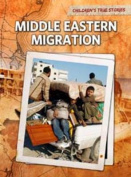 Middle Eastern Migration (Raintree Perspectives