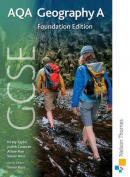 GCSE AQA Geography A Foundation Edition