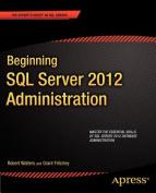 Beginning SQL Server 2012 Administration