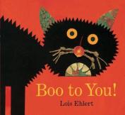 Boo to You! (Classic Board Books) [Board book]
