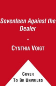 Seventeen Against the Dealer (Tillerman Cycle