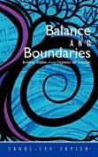 Balance and Boundaries