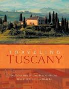 Traveling Tuscany