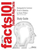 Studyguide for Common Errors in Statistics by Good, Phillip I., ISBN 9780470457986