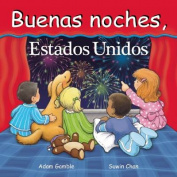 Buenas Noches, Estados Unidos [Board Book] [Spanish]