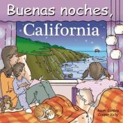 Buenas Noches, California [Board book] [Spanish]