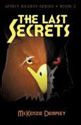 The Last Secrets