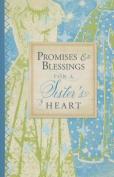 Promises & Blessings for a Sister's Heart