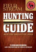 Field & Stream Hunting Guide  : Hunting Skills You Need