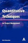 Quantitative Techniques for Project Management