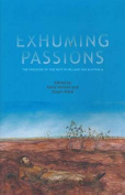 Exhuming Passions