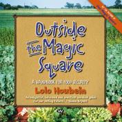 Outside the Magic Square