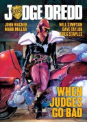 When Judges Go Bad (Judge Dredd
