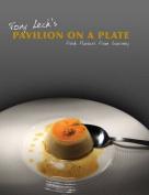 Tony Leck's Pavilion on a Plate