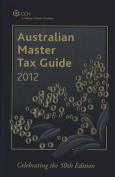 Australian Master Tax Guide 2012