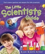 The Little Scientists Guide