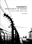 Fragments: Architecture of the Holocaust