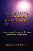 Faith-Based Leadership and Management