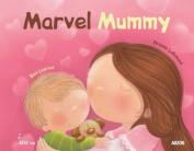 Marvel Mummy (Kiss Kiss)