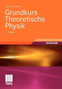 Grundkurs Theoretische Physik