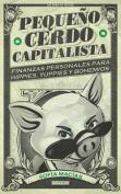 Pequeno Cerdo Capitalista [Spanish]
