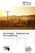 Ostr Wek, Pomeranian Voivodeship