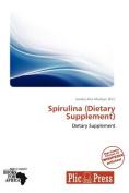 Spirulina (Dietary Supplement)