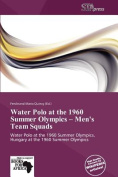 Water Polo at the 1960 Summer Olympics - Men's Team Squads