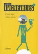Historias Increibles 1 [Spanish]