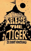 Release the Tiger