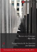 Breves En El Tiempo / La Paciencia de Los Insectos [Spanish]