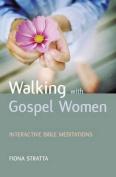 Walking with Gospel Women
