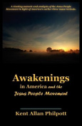 Awakenings in America and the Jesus People Movement
