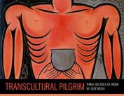 Transcultural Pilgrim